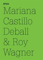 Mariana Castillo Deball & Roy Wagner: Coyote Anthropology, A Conversation in Words and Drawings…