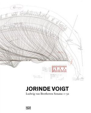 Jorinde Voigt: Ludwig van Beethoven Sonatas 1-32 by Jorinde Voigt