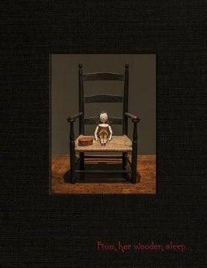 Ydessa Hendeles: From Her Wooden Sleep... by Ydessa Hendeles