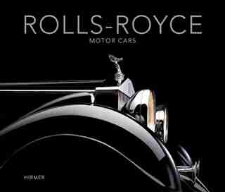 Rolls-royce Motor Cars: Strive For Perfection by Andreas Braun