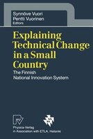 Explaining Technical Change in a Small Country: The Finnish National Innovation System