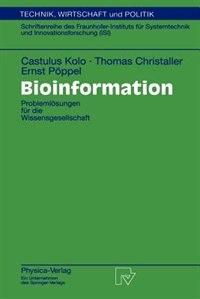 Bioinformation: Problemlösungen für die Wissensgesellschaft by Castulus Kolo