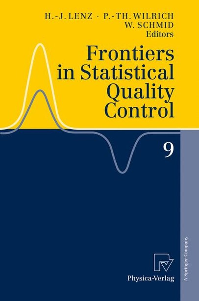 Frontiers in Statistical Quality Control 9 by Hans-Joachim Lenz