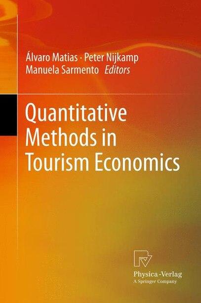 Quantitative Methods in Tourism Economics by Álvaro Matias