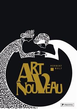 Book Art Nouveau by Norbert Wolf