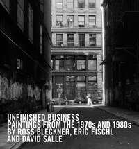 Unfinished Business: Paintings From The 1970s And 1980s By Ross Bleckner, Eric Fischl And David…