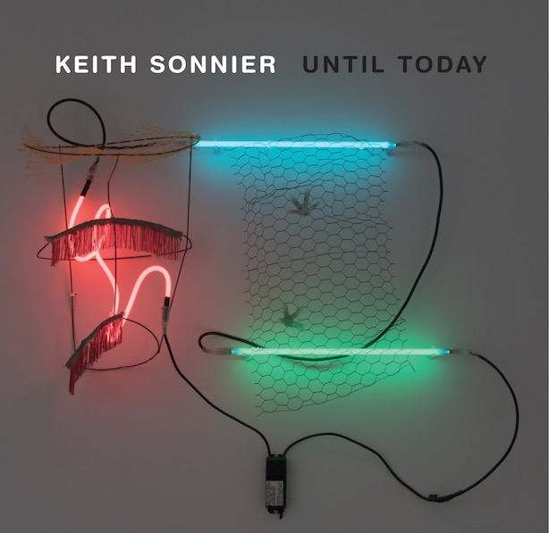 Keith Sonnier: Until Today by Jeffrey Grove