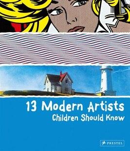 13 Modern Artists Children Shoud Know