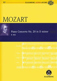 Piano Concerto No. 20 In D Minor: Eulenburg Audio+score Series, Vol. 97