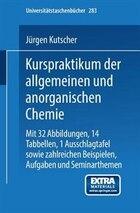 Kurspraktikum der allgemeinen und anorganischen Chemie