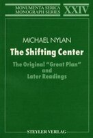 The Shifting Center: The Original Great Plan And Later Readings