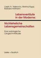 Lebensverläufe in der Moderne 1 Nichteheliche Lebensgemeinschaften: Eine soziologische…