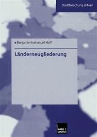 Länderneugliederung: Ein Modell für Ostdeutschland