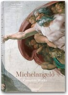 Michelangelo: Complete Works: The Complete Paintings And Drawings