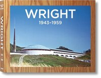Frank Lloyd Wright: Complete Works, Vol. 3, 1943-1959: Complete Works, Vol. 3