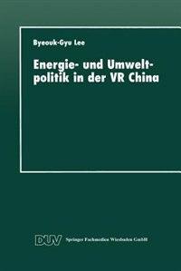 Energie- und Umweltpolitik in der VR China