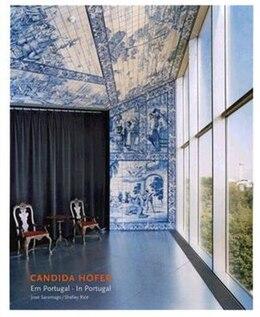 Book Candida Höfer: In Portugal by Jose Saramago