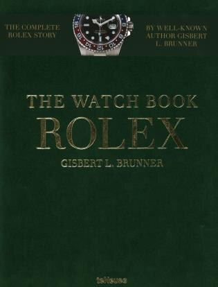 The Watch Book Rolex by Gisbert Brunner