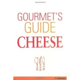 Book Gourmet's Guide To Cheese by H.f.ullmann In Der Tandem Verlag