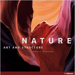 Book Nature:  Art And Structure by H.f.ullmann In Der Tandem Verlag