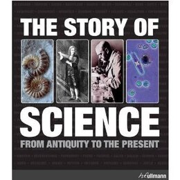Book Story Of Science: From Antiquity To The Present by H.f.ullmann In Der Tandem Verlag