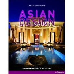 Book Asian Design Destinations: From The Middle East To The Far East by H.f.ullmann In Der Tandem Verlag