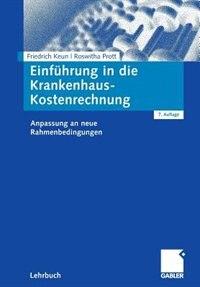 Einführung in die Krankenhaus-Kostenrechnung: Anpassung an neue Rahmenbedingungen by Friedrich Keun