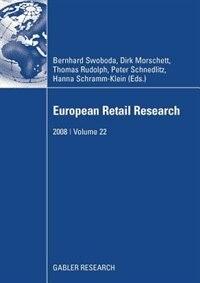 European Retail Research: 2008 | Volume 22 by Bernhard Swoboda