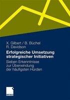 Erfolgreiche Umsetzung Strategischer Initiativen: Sieben Erkenntnisse Zur Überwindung Der…