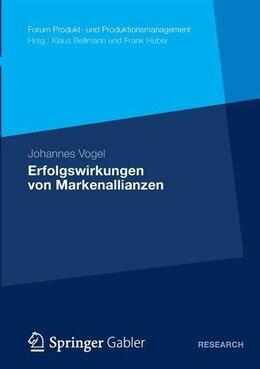 Book Erfolgswirkungen von Markenallianzen by Johannes Vogel