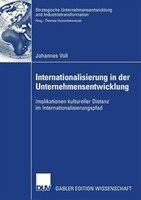 Internationalisierung in der Unternehmensentwicklung: Implikationen kultureller Distanz im…