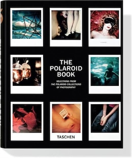Book The Polaroid Book: Selections from the Polaroid Collections of Photography by Barbara Hitchcock