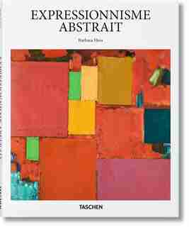 Abstract Expressionism by Barbara Hess