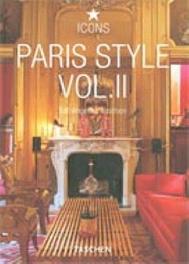 Paris Style, Vol. 2 by Angelika Taschen