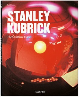 Book Stanley Kubrick: The Complete Films by Paul Duncan