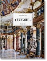 Massimo Listri. The World's Most Beautiful Libraries: The World's Most Beautiful Libraries Xxl