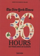 36 Hours 125 weekends en Europe