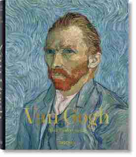 Van Gogh. Tout L'ouvre Peint by Ingo F. Walther