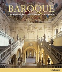 Baroque: Architecture. Sculpture. Painting.