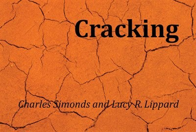 Charles Simonds And Lucy R. Lippard: Cracking by Charles Simonds
