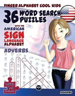 Book 36 Word Search Puzzles with The American Sign Language Alphabet: Adverbs by Lassal