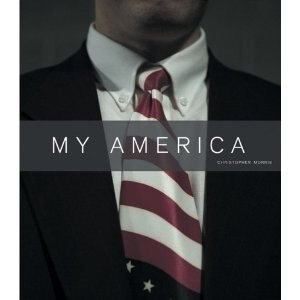 Christopher Morris: My America by Claudia Christen