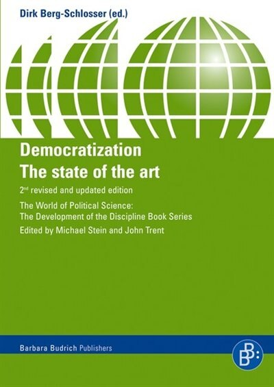 Democratization: The State of the Art by Dirk Berg-Schlosser