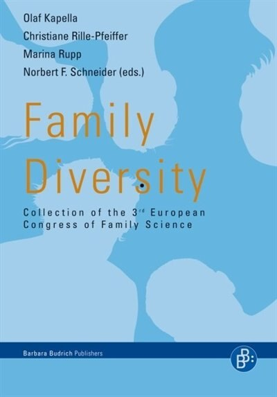 Family Diversity: Collection of the 3rd European Congress of Family Science by Olaf Kapella