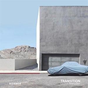 Lauren Marsolier: Transition by Lauren Marsolier