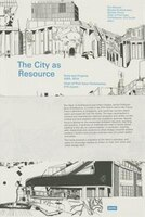 The City as Resource: Concepts and Methods for Urban Design