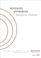 Reflexive Design: Design and Research in Architecture