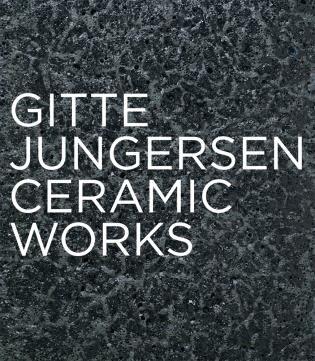 Gitte Jungersen: Ceramic Works by Jorunn Veiteberg