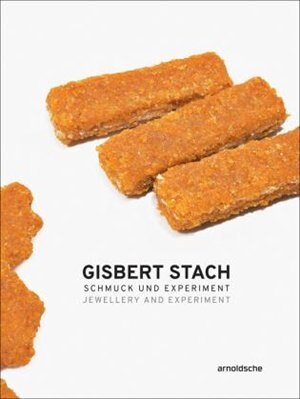 Gisbert Stach: Jewellery And Experiment by Pravu Mazumdar