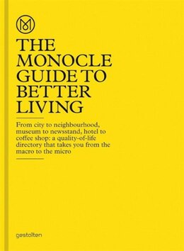 Book The Monocle Guide To Better Living by Monocle